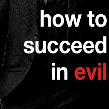 How to succeed in evil (Buch)